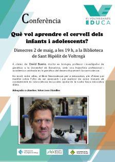 Conferència a càrrec de David Bueno   Què vol aprendre el cervell dels infants i adolescents?