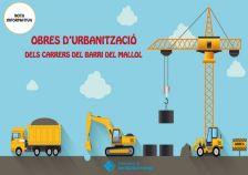 Nota informativa | Urbanització dels carrers del Barri del Mallol